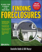 Finding Foreclosures: An Insider's Guide to Cashing in on This Hidden Market 1st edition 9781599181318 1599181312