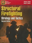 Structural Firefighting: Strategy And Tactics 2nd edition 9780763751685 0763751685