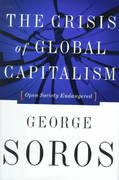 The Crisis Of Global Capitalism 1st edition 9781891620270 1891620274