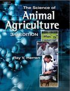 The Science of Animal Agriculture 3rd edition 9781401870997 1401870996
