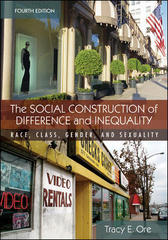 The Social Construction of Difference and Inequality: Race, Class, Gender and Sexuality 4th edition 9780073380087 0073380083