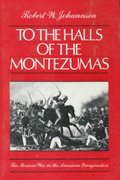 To the Halls of the Montezumas 1st Edition 9780195049817 0195049810