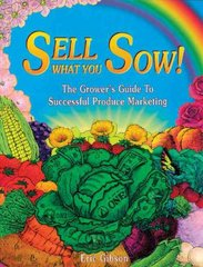 Sell What You Sow! 0 9780963281401 0963281402