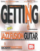 Getting into Jazz Fusion Guitar 0 9780786662487 0786662484