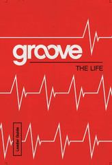 Groove: the Life Leader Guide 1st Edition 9781501809842 1501809849