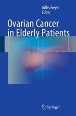 Ovarian Cancer in Elderly Patients 1st Edition 9783319235875 3319235877