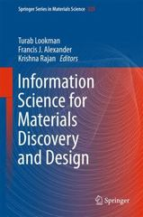 Information Science for Materials Discovery and Design 1st Edition 9783319238715 331923871X