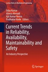 Current Trends in Reliability, Availability, Maintainability and Safety 1st Edition 9783319235967 3319235966