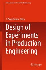 Design of Experiments in Production Engineering 1st Edition 9783319238388 3319238388