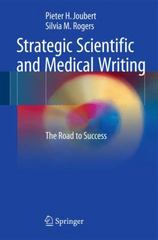 Strategic Scientific and Medical Writing 1st Edition 9783662483152 3662483157