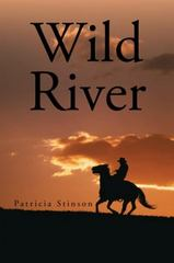 Wild River 1st Edition 9781504912747 1504912748