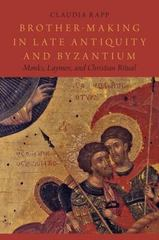 Brother-Making in Late Antiquity and Byzantium 1st Edition 9780199908387 0199908389