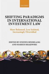 Shifting Paradigms in International Investment Law 1st Edition 9780191058288 0191058289