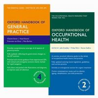 Oxford Handbook of General Practice 4e & Oxford Handbook of Occupational Health  2e 4th Edition 9780198766322 0198766327