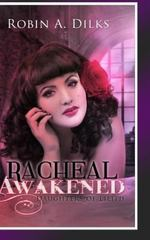 Racheal Awakened 1st Edition 9781312686694 1312686693