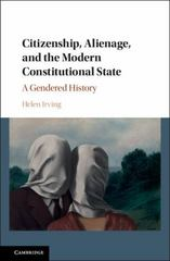 Citizenship, Alienage, and the Modern Constitutional State 1st Edition 9781107065109 1107065100