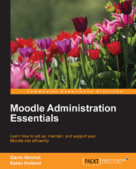 Moodle Administration Essentials 1st Edition 9781784393182 1784393185