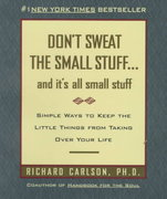 Don't Sweat the Small Stuff... And It's All Small Stuff 1st Edition 9780786881857 0786881852
