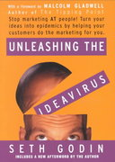 Unleashing the Ideavirus 1st Edition 9780786887170 0786887176