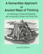 A Humanities Approach to Ancient Ways of Thinking 2nd edition 9780787242466 0787242462