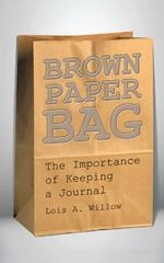 Brown Paper Bag 1st Edition 9781504947015 1504947010