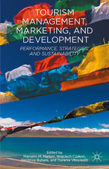 Tourism Management, Marketing, and Development 1st Edition 9781137405654 1137405651