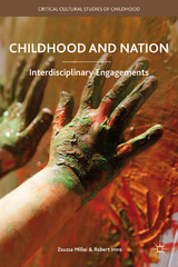 Childhood and Nation 1st Edition 9781137477835 1137477830