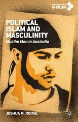 Political Islam and Masculinity 1st Edition 9781137522306 1137522305