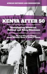 Kenya After 50 1st Edition 9781137574213 1137574216