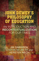 John Dewey's Philosophy of Education 1st Edition 9781137575760 113757576X