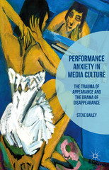 Performance Anxiety in Media Culture 1st Edition 9781137557889 1137557885
