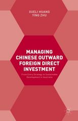 Managing Chinese Outward Foreign Direct Investment 1st Edition 9781137394583 1137394587