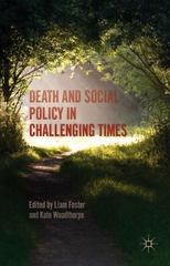 Death and Social Policy in Challenging Times 1st Edition 9781137484895 1137484896
