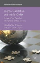Energy, Capitalism and World Order 1st Edition 9781137539144 1137539143