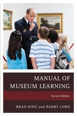 Manual of Museum Learning 2nd Edition 9781442258471 1442258470