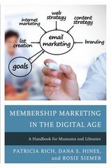 Membership Marketing in the Digital Age 1st Edition 9781442259812 1442259817