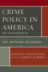 Crime Policy in America 2nd Edition 9780761866565 0761866566