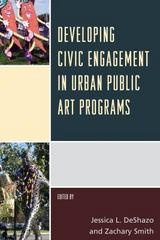 Developing Civic Engagement in Urban Public Art Programs 1st Edition 9781442257283 1442257288
