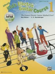 Alfred's Kid's Electric Guitar Course 1 1st Edition 9781470623845 1470623846