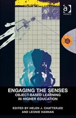 Engaging the Senses: Object-Based Learning in Higher Education 1st Edition 9781317143413 1317143418