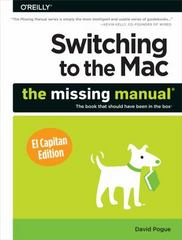 Switching to the Mac: the Missing Manual, el Capitan Edition 1st Edition 9781491917978 1491917970