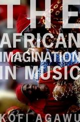 The African Imagination in Music 1st Edition 9780190263201 0190263202