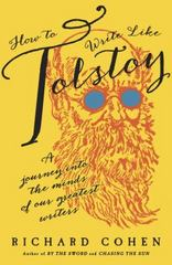 How to Write Like Tolstoy 1st Edition 9780812998306 0812998308