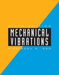 Mechanical Vibrations 6th Edition 9780134361307 013436130X