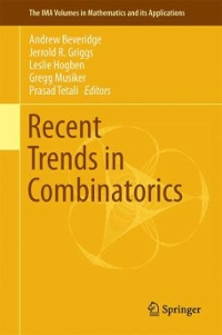Recent Trends in Combinatorics 1st Edition 9783319242989 3319242989