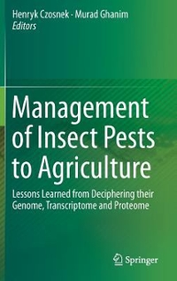 Management of Insect Pests to Agriculture 1st Edition 9783319240473 3319240471