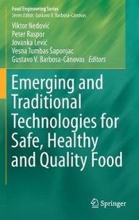 Emerging and Traditional Technologies for Safe, Healthy and Quality Food 1st Edition 9783319240381 3319240382