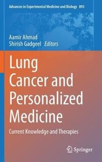 Lung Cancer and Personalized Medicine 1st Edition 9783319242217 3319242210