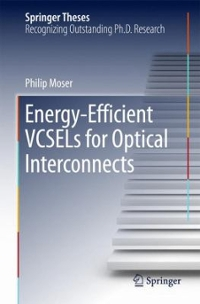 Energy-Efficient VCSELs for Optical Interconnects 1st Edition 9783319240657 331924065X