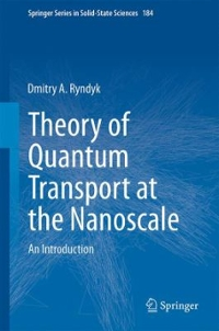 Theory of Quantum Transport at the Nanoscale 1st Edition 9783319240862 3319240862